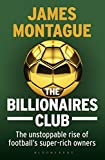 #3: The Billionaires Club: The Unstoppable Rise of Football's Super-rich Owners