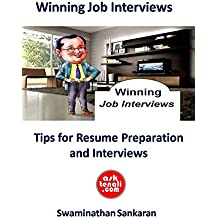 Winning Job Interviews: Tips for Sourcing Information, Resume Preparation, Grooming, Body Language, Handling Interviews and probable Questions (Asktenali Winning Series)