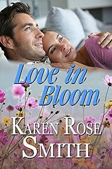 Love In Bloom (Finding Mr. Right Book 6) (English Edition) von [Smith, Karen Rose]