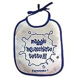 Bavaglino MAGGIU NQUACCHIATU TUTTU! - simpatica bavetta 100% cotone Fermento Italia (Blu)