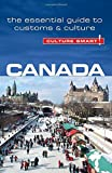 Canada: The Essential Guide to Customs & Culture (Culture Smart!)