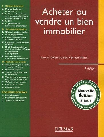 Acheter ou vendre un bien immobilier : Edition 2006 par François Collart Dutilleul