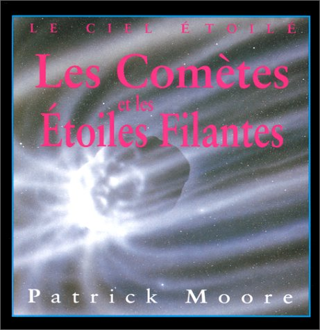 Les comètes et les étoiles filantes