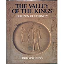 The Valley of the Kings: Horizon of Eternity by Erik Hornung (1990-09-30)