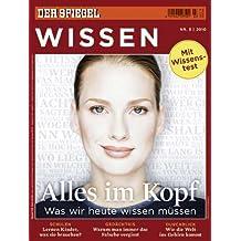 SPIEGEL WISSEN 3/2010: Alles im Kopf