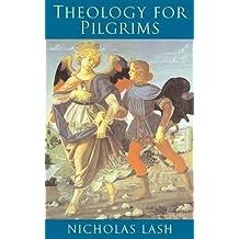 Theology for Pilgrims