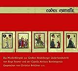 Codex Manesse. 2 CDs: Das Musikhörspiel zur Großen Heidelberger Liederhandschrift