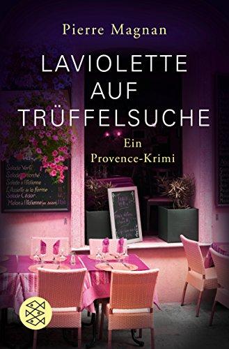 Laviolette auf Trüffelsuche: Kriminalroman (Scherz Taschenbuch allgemein)