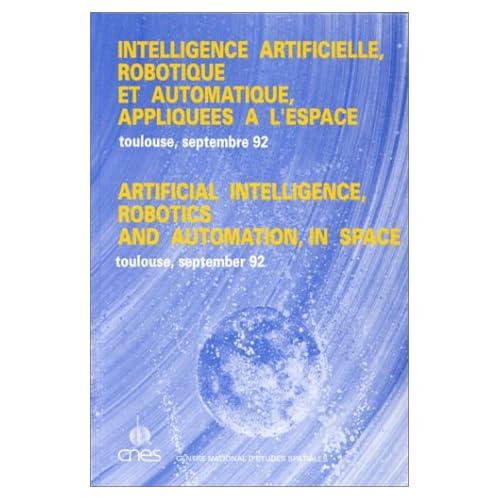 Intelligence artificielle - Robotique et automatique appliquées à l'espace