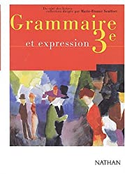 Grammaire et expression, 3ème