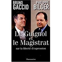 Le Guignol et le Magistrat