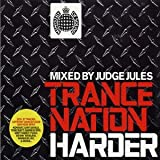 Trance Nation - Harder: Mixed By Judge Jules