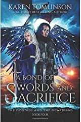 A Bond of Swords and Sacrifice (The Goddess and the Guardians) Paperback