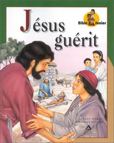 Jésus guérit par Albert Hari, Charles Singer