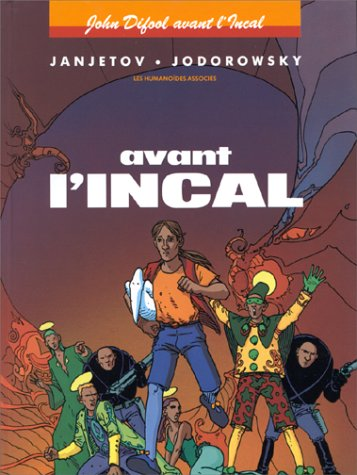 John Difool avant l'Incal, tome 1 : Avant l'Incal