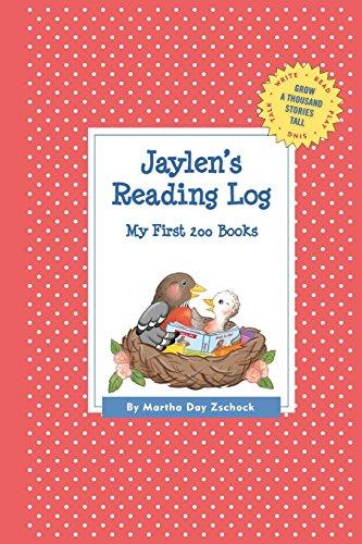 Jaylen's Reading Log: My First 200 Books (Gatst) (Grow a Thousand Stories Tall)