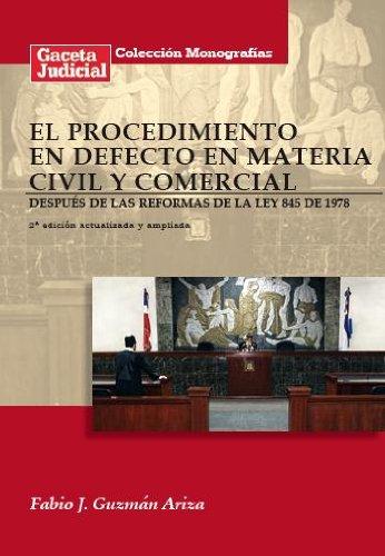El Procedimiento en Defecto en Materia Civil y Comercial (República Dominicana) por Fabio J. Guzmán Ariza