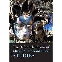The Oxford Handbook of Critical Management Studies (Oxford Handbooks)