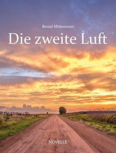 Buchseite und Rezensionen zu 'Die zweite Luft' von Bernd Mittenzwei