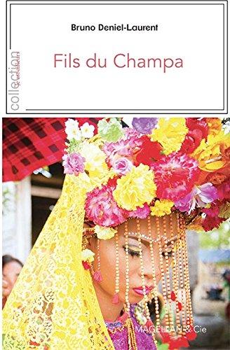 Descargar Libro Fils Du Champa de Bruno Deniel-Laurent