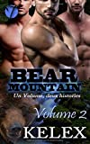 Bear Mountain: Volume Deux