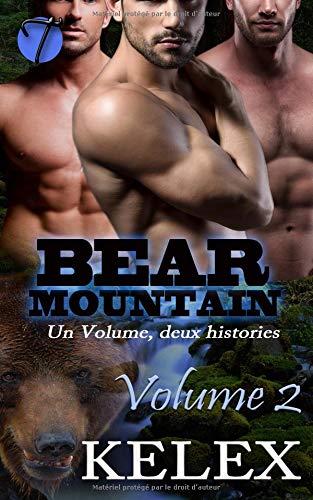 Bear Mountain: Volume Deux