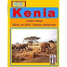 Kenia: Jambo Kenya - Küste um Kilifi, Kimana-Safaritour
