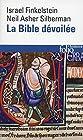 La Bible dévoilée - Les nouvelles révélations de l'archéologie