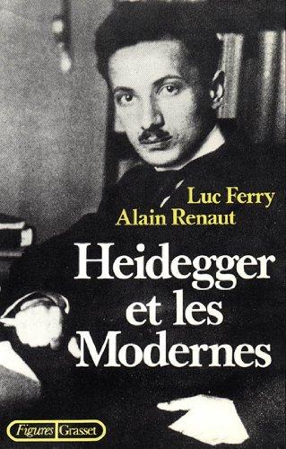 Heidegger et les modernes (Figures) par Luc Ferry