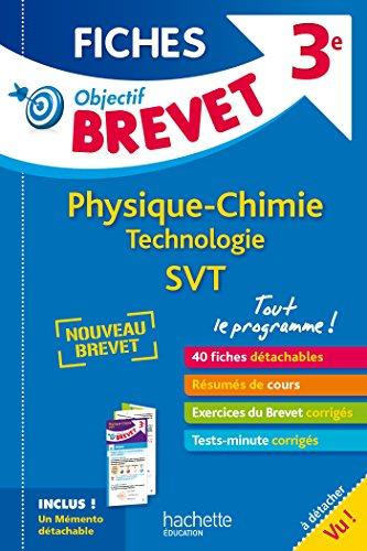 Objectif Brevet 3e - Fiches dtachables Physique-Chimie-SVT-Technologie + Dpliant