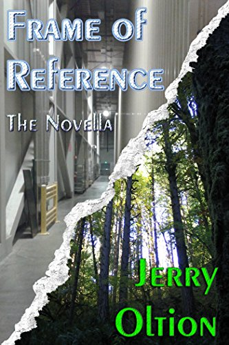 Frame of Reference: the Novella: The Oltion Library of Short Stories Volume 3 (English Edition) (Award Frames)