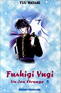 Fushigi Yugi Edition simple Tome 5