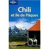 Guide Lonely planet, édition 2007 : Chili et Ile de Pâques