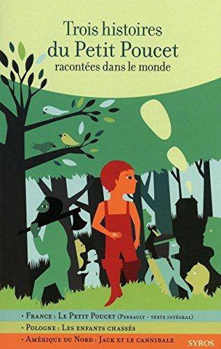 Trois histoires du Petit Poucet racontées dans le monde par Fabienne Morel