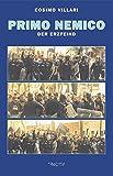 Primo Nemico: Der Erzfeind - Cosimo Villari