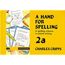 A Hand for Spelling: Book 2a