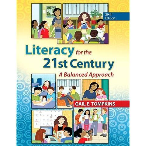 Literacy for the 21st Century: A Balanced Approach Plus Video-Enhanced Pearson Etext Access Card - Video Balanced