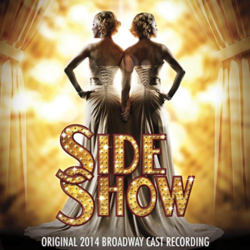 Side Show (Original 2014 Broad...