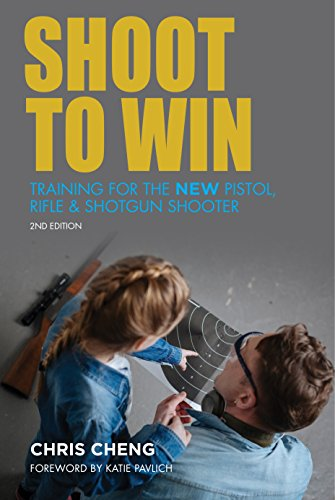 Shoot to Win: Training for the New Pistol, Rifle, and Shotgun Shooter (Mag Ruger)