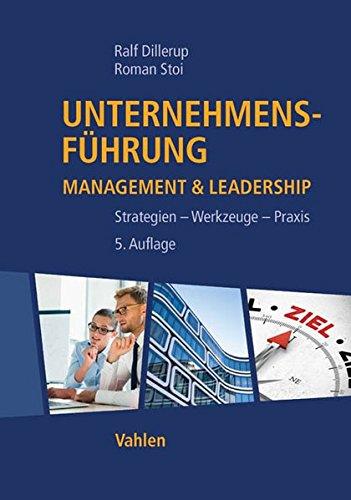 Unternehmensführung: Management & Leadership