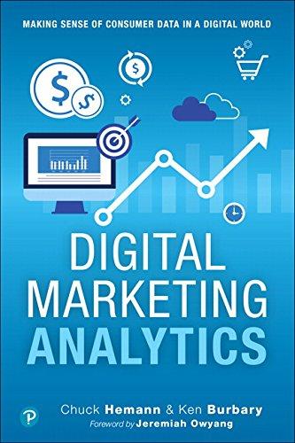 Pdf Download Digital Marketing Analytics Making Sense Of Consumer