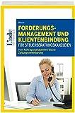 Forderungsmanagement und Klientenbindung für Steuerberatungskanzleien: Vom Auftragsmanagement bis zur Zahlungsvereinbarung