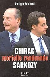 Chirac Sarkozy : Mortelle randonnée