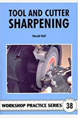 Tool and Cutter Sharpening (Workshop Practice) Paperback