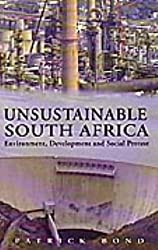 Unsustainable South Africa: Environment, Development and Social Protest