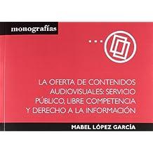 La Oferta De Contenidos Audiovisuales (Monografía)