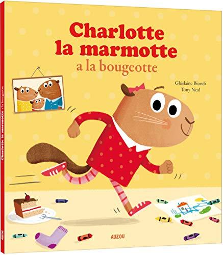 Mes p'tits albums - Charlotte la marmotte a la bougeotte (petit format) par Tony Neal