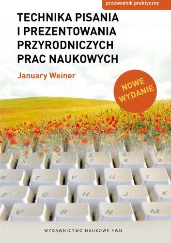 Preisvergleich Produktbild Technika pisania i prezentowania przyrodniczych prac naukowych: Przewodnik praktyczny