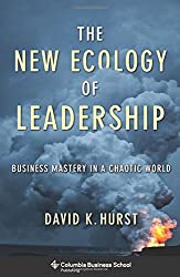 The New Ecology of Leadership: Business Mastery in a Chaotic World (Columbia Business School Publishing)