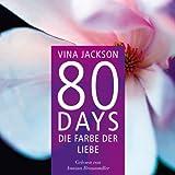 80 Days - Die Farbe der Liebe: 80 Days 6